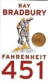 Fahrenheit 451: A Novel - Ray Bradbury