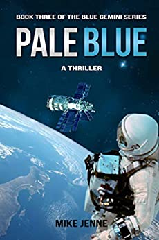 Pale Blue: A Thriller (Blue Gemini Book 3) by [Mike Jenne]