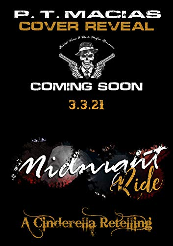 Midnight Ride A Cinderella Retelling, Wicked Warriors MC California Chapter: Bleeding Souls Saved By Love! (Wicked Bad Boy Biker Motorcycle Club Romance) (English Edition)