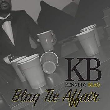 Blaq Tie Affair