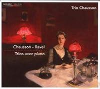 Chausson/Ravel: Piano Trios