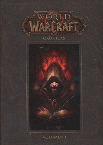World Of Warcraft. Crónicas 1 🔥