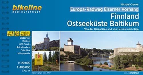 Europa-Radweg Eiserner Vorhang: Finnland / Ostseeküste Baltikum • Von der Barentssee und von Helsinki nach Riga 3.700 km
