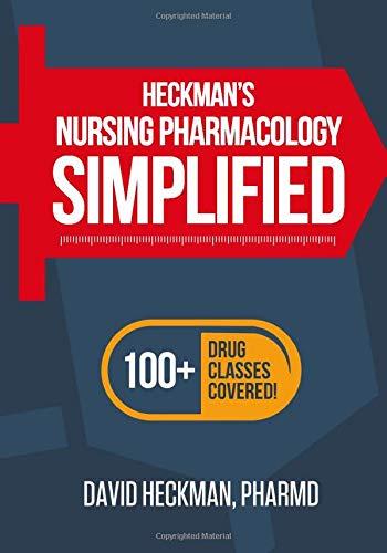 Heckman's Nursing Pharmacology Simplified