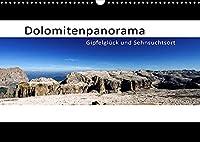 Dolomitenpanorama Gipfelglueck und Sehnsuchtsort (Wandkalender 2022 DIN A3 quer): Ein faszinierender Pananromablick ueber die Dolomiten hinweg (Monatskalender, 14 Seiten )