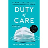 Duty of Care: One NHS Doctor's Story of Courage and Compassion on the COVID-19 Frontline (English Edition)