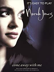 Partition : Jones Norah Come Away With Me It\'S Easy To Play Piano.