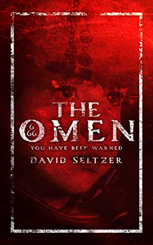 The Omen by [David Seltzer]