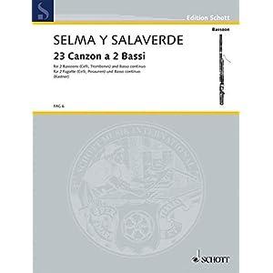 23 Canzon a 2 Bassi: 2 Fagotte (Posaune und Fagott, 2 Violoncelli) und Basso continuo. Partitur (zugleich Spielpartitur). (Edition Schott)