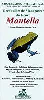 Frogs of Madagascar, Genus Mantella: Pocket Identification Guide (Conservation International Pocket Guide Series)