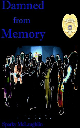 Book: Damned from Memory by Sparky McLaughlin