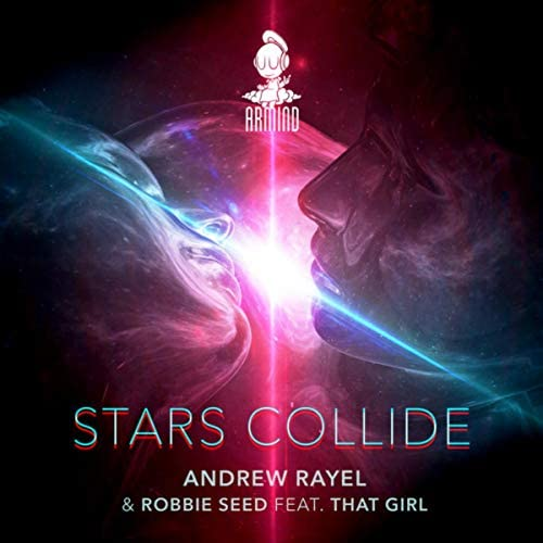 Andrew Rayel & Robbie Seed feat. That Girl
