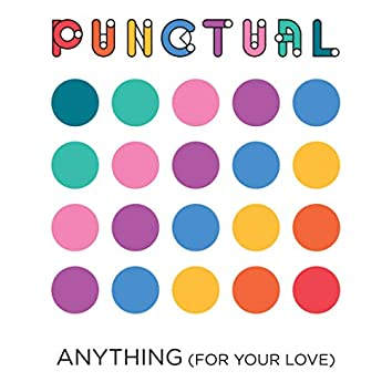 Anything (For Your Love)