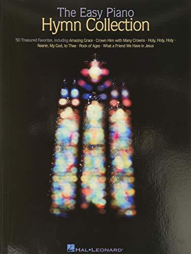 The Easy Piano Hymn Collection: Easy Piano (Easy Piano (Hal Leonard))