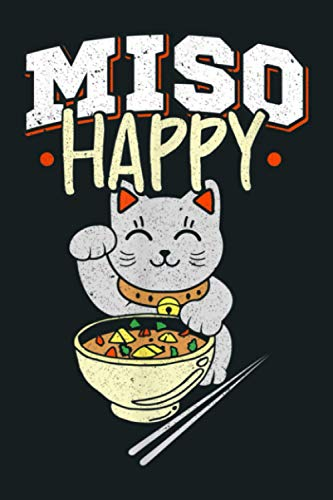 Miso Happy Japanese Food Cat Lover Pun: Notebook Planner...