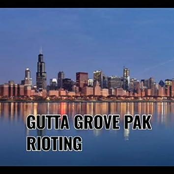 Gutta Grove Pak Rioting