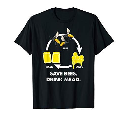 Save Bees Drink Mead - Viking Scandinavian Honey Mead Gift T-Shirt