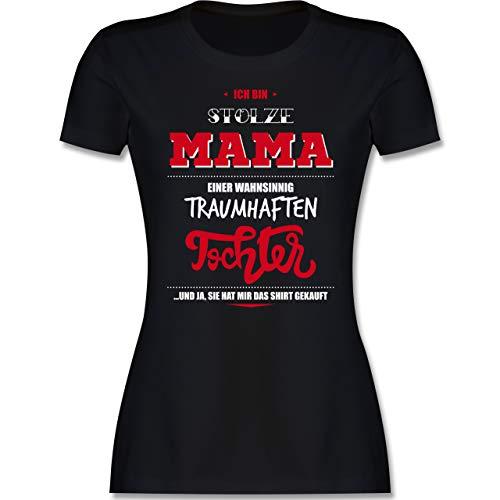 Muttertagsgeschenk - Ich Bin stolze Mama Einer wahnsinnig traumhaften Tochter - L - Schwarz - t-Shirt Mutter und Tochter - L191 - Tailliertes Tshirt für Damen und Frauen T-Shirt