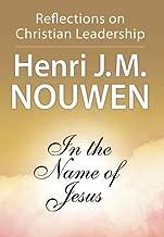 Best henri nouwen leadership Reviews