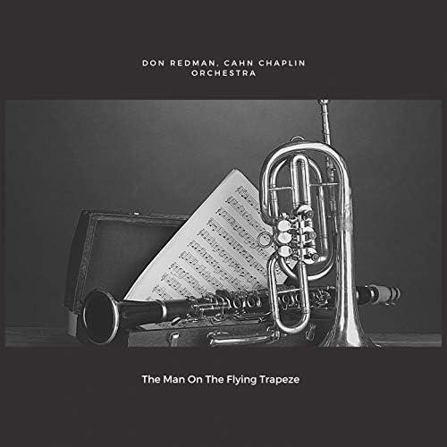 Don Redman, Cahn Chaplin Orchestra