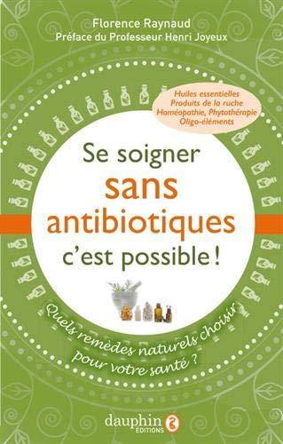 Se soigner sans antibiotiques, c'est possible !