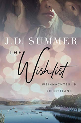 The Wishlist - Weihnachten in Schottland: Liebesroman