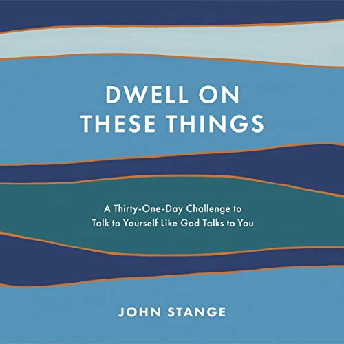 Dwell on These Things cover art