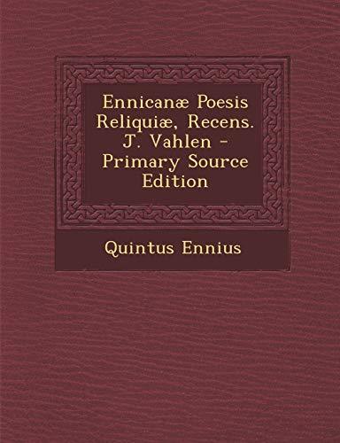 Ennicanae Poesis Reliquiae, Recens. J. Vahlen