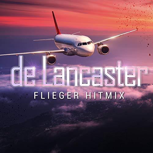 Flieger Hitmix (Stimmen im Wind / Horizont / Flieger)