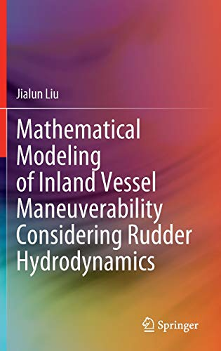 Mathematical Modeling of Inland Vessel Maneuverability Considering Rudder Hydrodynamics