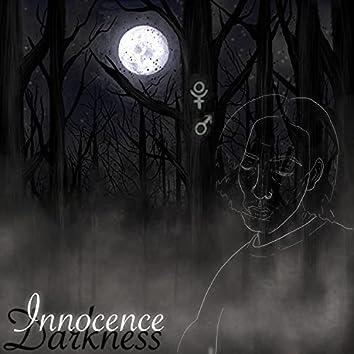 INNOCENCE & DARKNESS