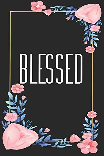 Blessed: Tolles christliches Notizbuch mit karierten Seiten (6x9 /15.24 x 22.86 cm) zum Gebet oder Andachten aufschreiben