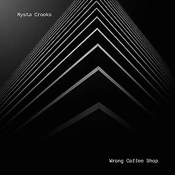 Wrong Coffee Shop