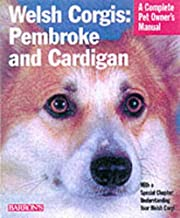 Welsh Corgis: Pembroke and Cardigan (Complete Pet Owner's Manuals)