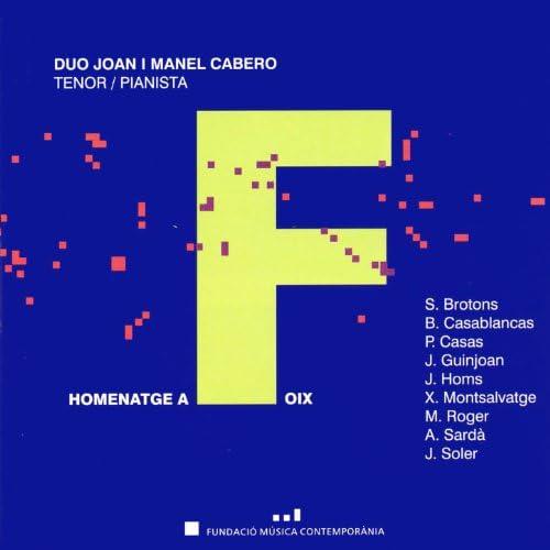 Duo Joan i Manel Cabero