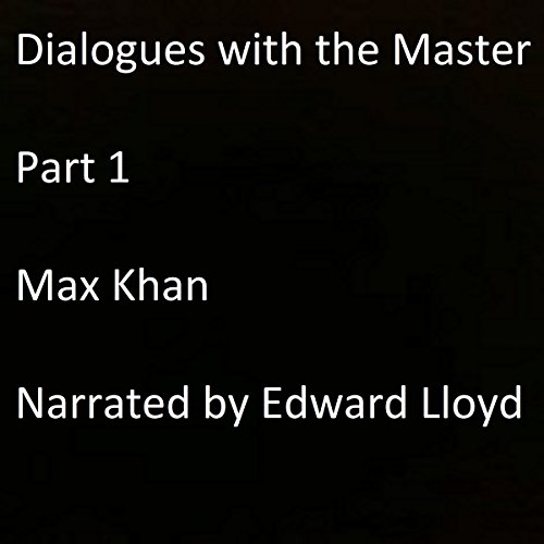 Dialogues with the Master, Part 1 audiobook cover art