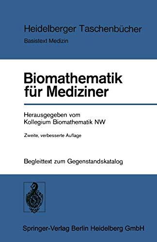 Biomathematik für Mediziner: Begleittext Zum Gegenstandskatalog (Heidelberger Taschenbücher (164), Band 164)