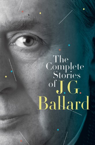 The Complete Stories of J. G. Ballard (English Edition)