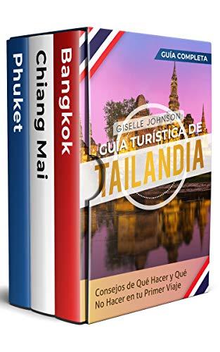 Guía turística de Tailandia: : Consejos de qué hacer y qué no hacer en tu primer viaje - Guía Completa