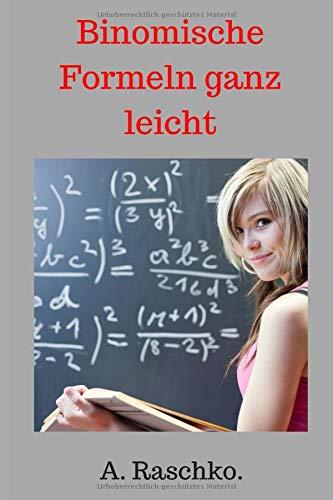 Binomische Formeln ganz leicht