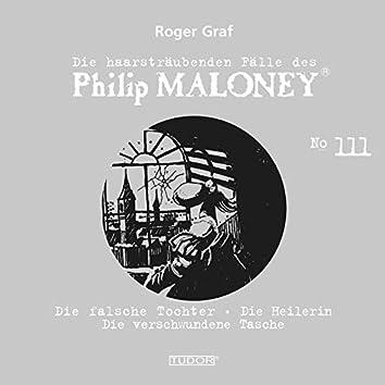 Die haarsträubenden Fälle des Philip Maloney, Vol. 111