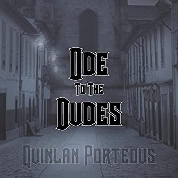 Ode to the Dudes