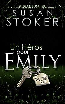Un Héros pour Emily (Delta Force Heroes t. 2) par [Susan Stoker, Valentin Translation]