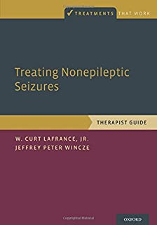 Treating Nonepileptic Seizures: Therapist Guide (Treatments That Work)