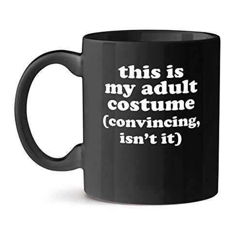 N\A Este es mi Disfraz de Adulto (convincente, no es as) Taza de caf Negro