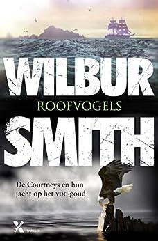 Roofvogels (Courtney Book 9) van [Wilbur Smith, Jacques Meerman]