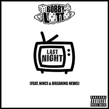 Last Night (feat. Ninci & Breaking News)