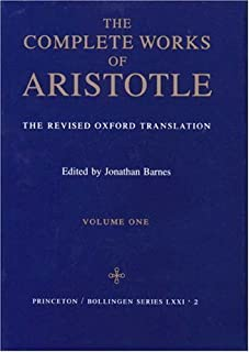 The Complete Works of Aristotle: The Revised Oxford Translation (Bollingen Series, No. 71, Part 2) (2 Volume Set) 1st (first) Edition by Aristotle published by Princeton University Press (1984)
