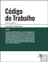 Código do Trabalho Anotado e comentado (Portuguese Edition)