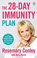 The 28-Day Immunity Plan: A vital diet and fitness plan to boost resilience and protect your health
